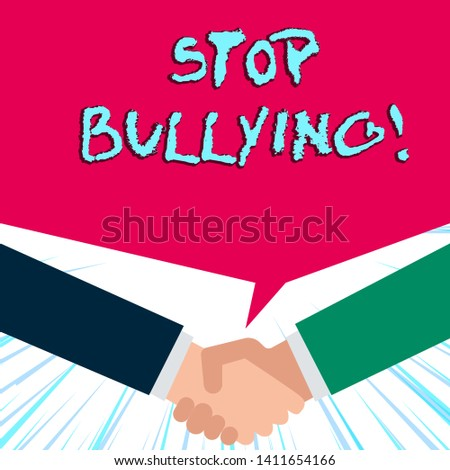 Handwriting text writing Stop Bullying. Concept meaning stop the aggressive behaviour among school aged children.