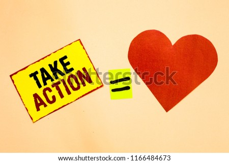 Handwriting text writing Talke Action. Concept meaning Supporting what you say not just words but through evidence Yellow piece paper reminder equal sign red heart sending romantic feelings. #1166484673