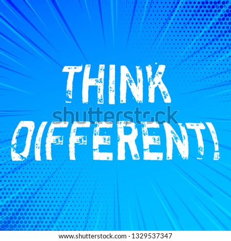 Handwriting text writing Think Different. Concept meaning Rethink Change on vision Acquire New Ideas Innovate.