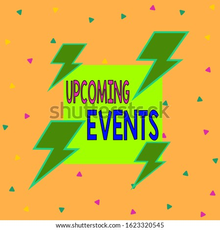 Handwriting text writing Upcoming Events. Concept meaning the approaching planned public or social occasions Asymmetrical uneven shaped format pattern object outline multicolour design.