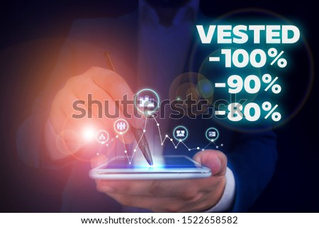 Handwriting text writing Vested 100 Percent 90 Percent 80 Percent. Concept meaning Eligible for Retirement Benefit based on years of Service Male human wear formal work suit presenting presentation