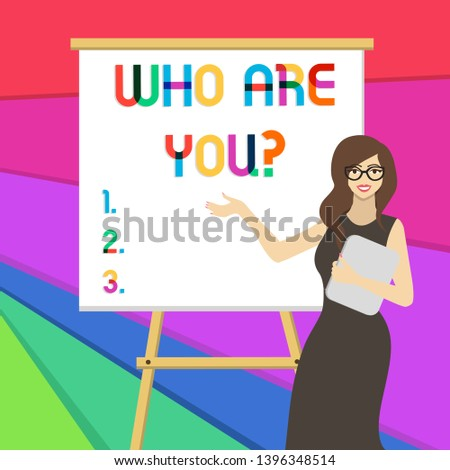Handwriting text writing Who Are You question. Concept meaning asking about demonstrating identity or demonstratingal information.