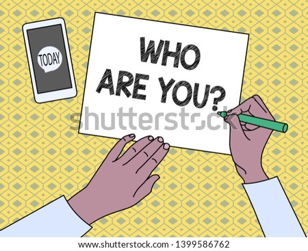 Handwriting text writing Who Are You Question. Concept meaning asking about someone identity or demonstratingal information.
