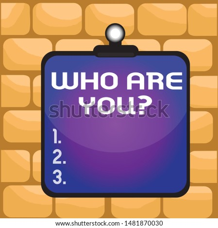 Handwriting text writing Who Are You Question. Concept meaning asking about someone identity or demonstratingal information Clipboard colorful background spring clip stuck bind empty plank frame.