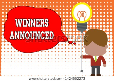 Handwriting text writing Winners Announced. Concept meaning Announcing who won the contest or any competition Standing man tie holding plug socket light bulb to connect idea. Startup.