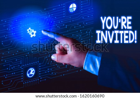 Handwriting text You Re Invited. Concept meaning make a polite friendly request to someone go somewhere.