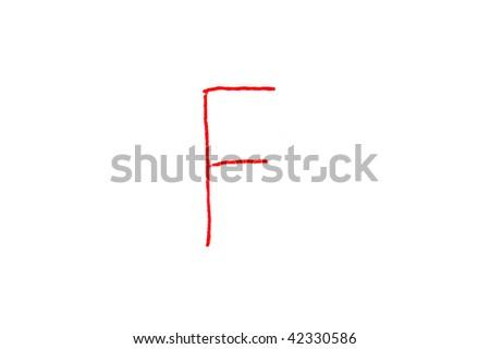 Handwritten Letter Grade F written in red ink