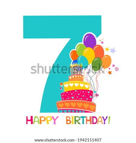 Happy birthday card. Celebration  background with number seven, cake, balloon, hearts and place for your text. Birthday cake. Greeting, invitation card or flyer Illustration Foto stock ©