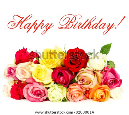 Happy Birthday Rose Flowers Cards Happy Birthday Colorful Roses