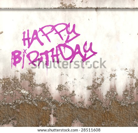 happy birthday graffiti. stock photo : happy birthday