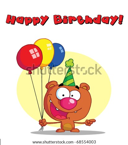 Happy Birthday Greeting Over A Bear With Balloons