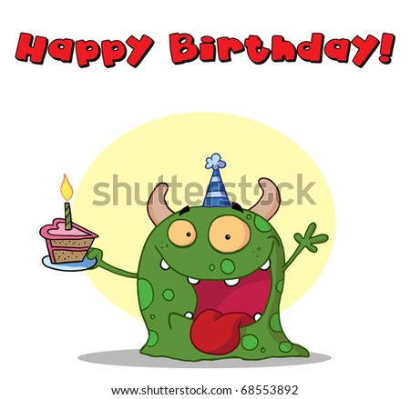 Happy Birthday Text Above A Green Birthday Monster Wearing A Hat And Holding Cake