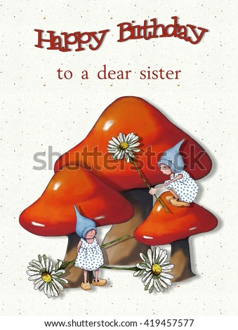 Happy Birthday to Sister, Gnome Girls with Toadstools and Daisies