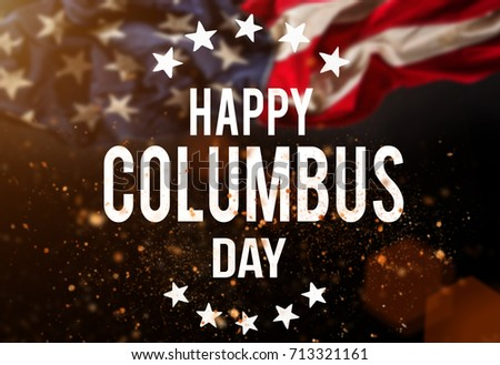 Happy Columbus day banner, american patriotic background #713321161