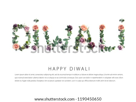 Happy Diwali. Greeting card with photo inscription made of leaves and flowers on white background with text