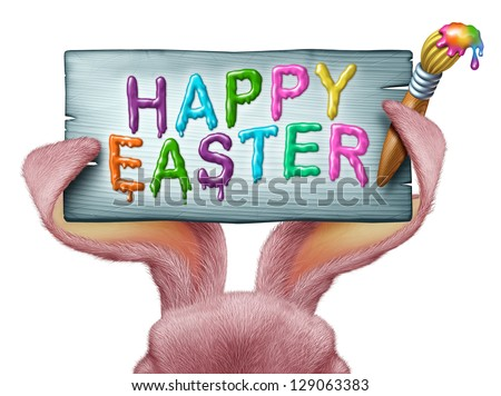 Happy Easter painted on a wood sign with a paint brush being held by pink rabbit ears with detailed textured realistic fur as a fun spring symbol of holiday celebration on a white background.