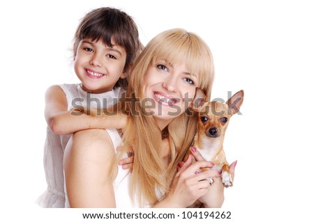 Happy family mother daughter and chihuahua isolated on white