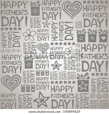 Happy father day. Seamless wallpaper.  Illustration.