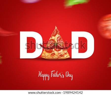 Happy Father's Day Pizza Concept. DAD type shape with pizza concept for restaurant and food brand for father's day. Pizza Restaurant fast food Father's day concept.