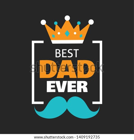 Happy fathers day best dad ever typography design ストックフォト ©