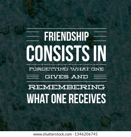 Happy Friendship Day, Quotes For Friendship Day, Friendship Quotes, Motivational Quotes On Friendship