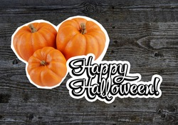 Happy halloween text next to pumpkins. Happy halloween logo on wood background. Happy halloween illustration for invitation to a night festive party. Pumpkins for carving lamps Jack O'Lantern.