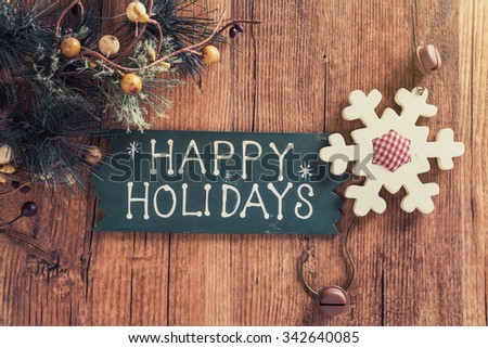 happy Holiday written on wooden background  #342640085