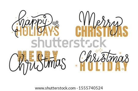 Happy Holidays and Merry Christmas hand written doodles and scripts, calligraphic inscription for greeting cards design. raster wishes, lettering signs