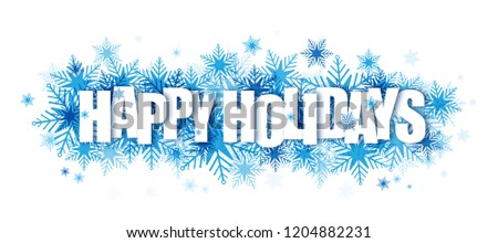 HAPPY HOLIDAYS banner on blue snowflakes