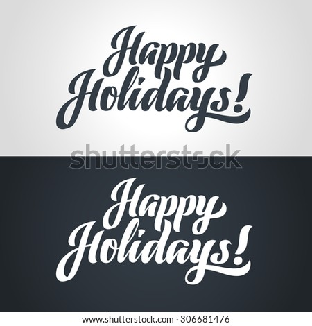 Happy Holidays hand-lettering. Handmade calligraphy