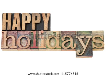 happy holidays - isolated text in vintage letterpress wood type