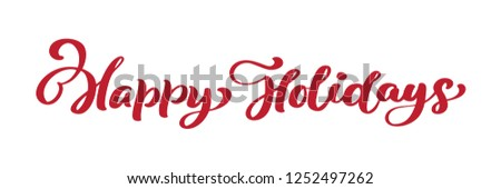 Happy Holidays red vintage Merry Christmas calligraphy lettering  text. For art template design list page, mockup brochure style, banner idea cover, booklet print flyer, poster. #1252497262