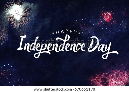 Happy Independence Day Typography with Fireworks in Night Sky #670651198