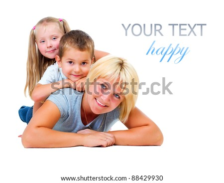 Happy Mother with kids having fun.Isolated on white