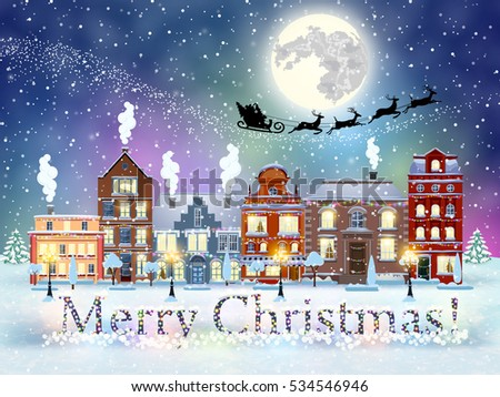 happy new year and merry Christmas winter old town street with trees. Santa Claus with deers in sky above the city. concept for greeting and postal card, invitation, template, Raster version