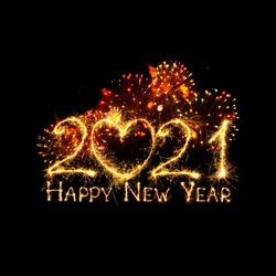 Happy New Year 2021. Colorful fireworks and Sparkling text Happy New Year 2021 isolated on black background. Beautiful Glowing creative overlay object for design holiday greeting card and Web banner