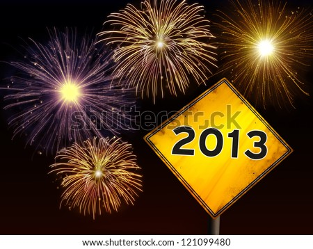 Happy New Year fireworks background with 2013 year in yellow road sign ahead.