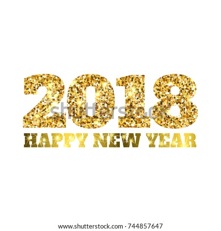 happy new 2018 year gold glitter particles and sparkles holidays design element for calendar