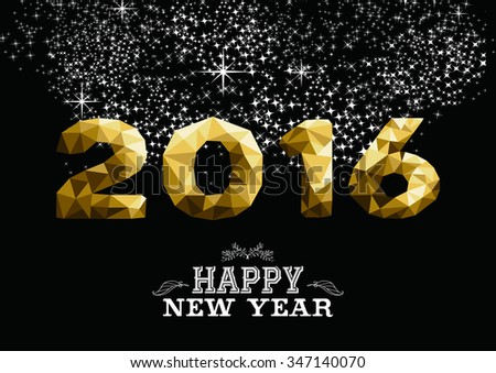 Happy new year 2016 gold low poly geometry design with starry night firework background. Ideal for greeting card, party invitation or web. #347140070