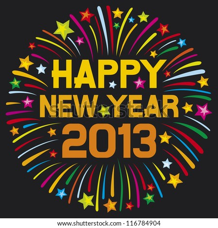 happy new year 2013 (happy new year firework, 2013 happy new year greeting card or background)