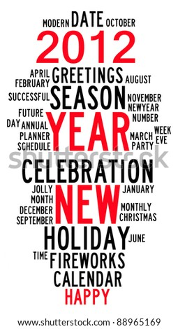 Happy new year 2012 info-text graphics and arrangement concept  (word clouds)