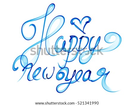 Happy new year isolated words lettering written with blue fire flame ...
