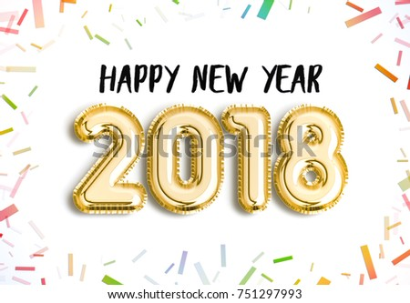 Happy New Year 2018 joy celebration design. 3d Illustration with brilliant gold balloons and delight confetti for your unique greeting 2018 New Year, celebrate, party, banner, poster and more