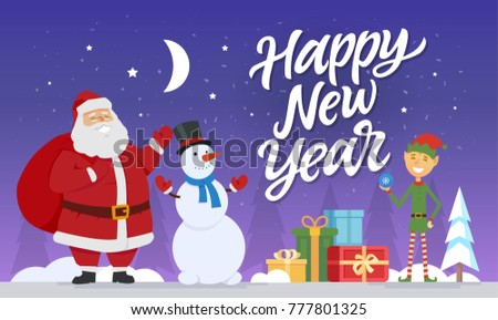 Happy New Year - modern cartoon characters illustration with hand drawn brush pen lettering. Santa Claus with snowman and elf standing with presents in a night winter forest. Stars and moon in the sky #777801325