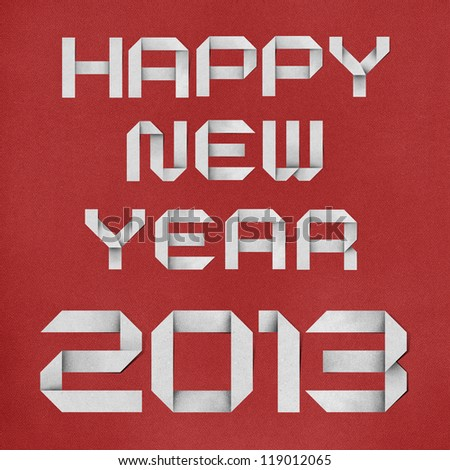 Happy new year 2013 recycled paper. - stock photo
