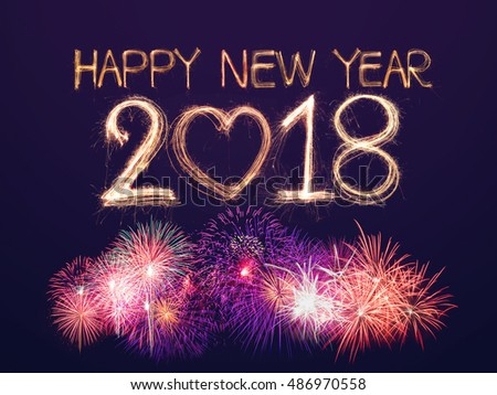 Good Christmas Holidays Happy New Year 2018 Written With Sparkle Firecracker  With Firework ...