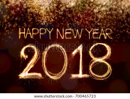Exceptional Happy New Year 2018 Written With Sparkle Firework And Firework Background  ...