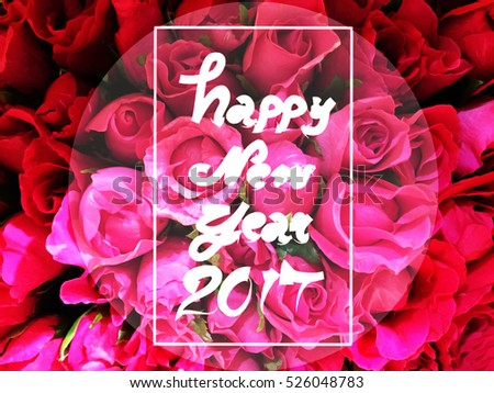 happy new year 2017 year on red roses background 526048783