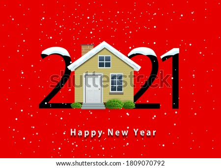 happy new year 2021. Year 2021 with house