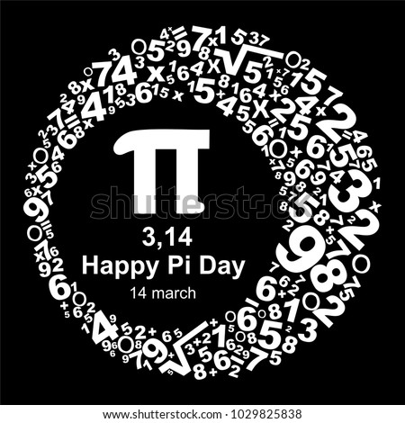 Happy Pi Day! Celebrate Pi Day. Mathematical constant. March 14th. Ratio of a circle's circumference to its diameter. Constant number Pi.  illustration